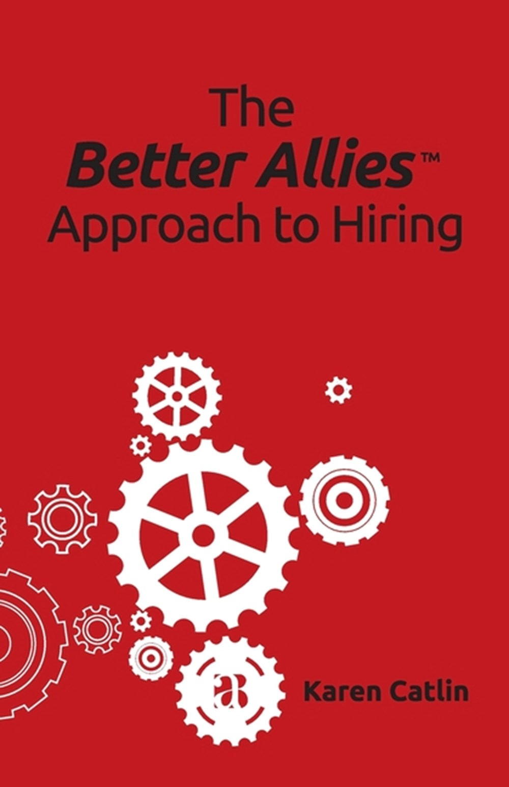 Better Allies Approach to Hiring