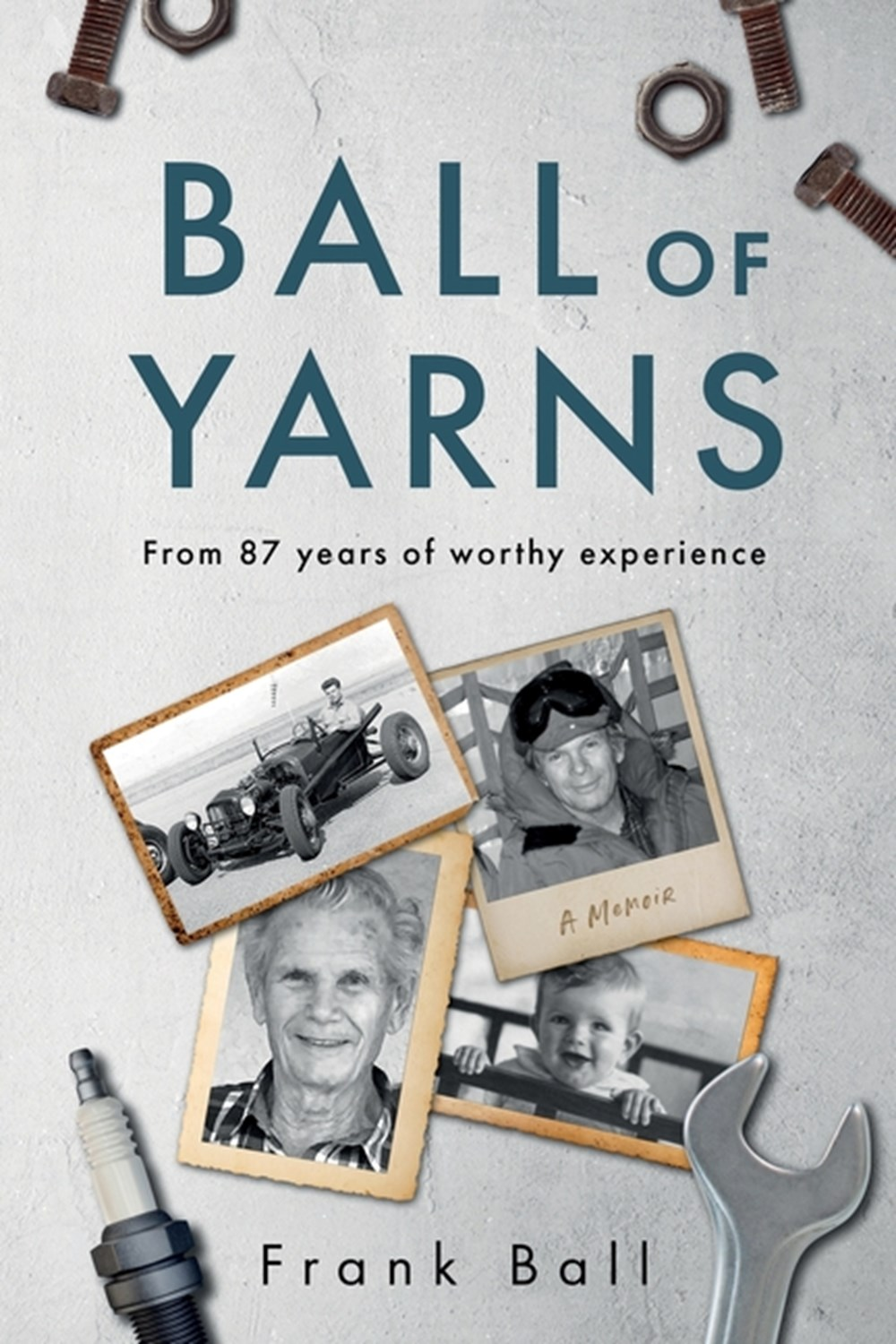 Ball of Yarns from 87 years of worthy experience