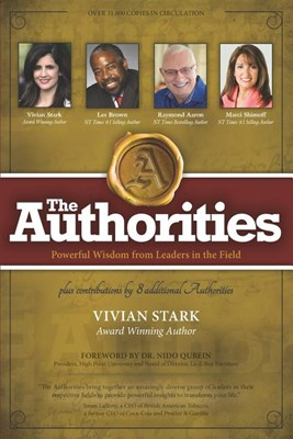 The Authorities - Vivian Stark: Powerful Wisdom from Leaders in the Field
