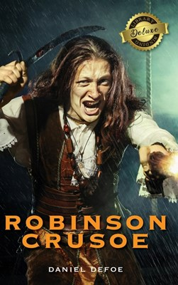 Robinson Crusoe (Deluxe Library Binding) (Illustrated)