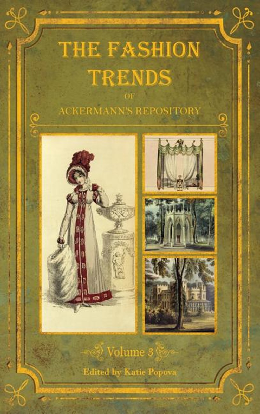 Fashion Trends of Ackermann's Repository of Arts, Literature, Commerce, Etc. With Additional Pictori