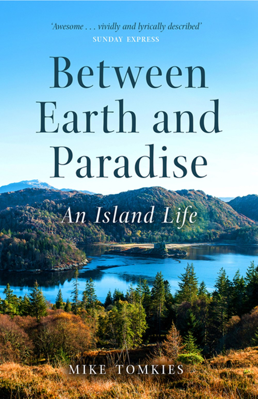 Between Earth and Paradise An Island Life