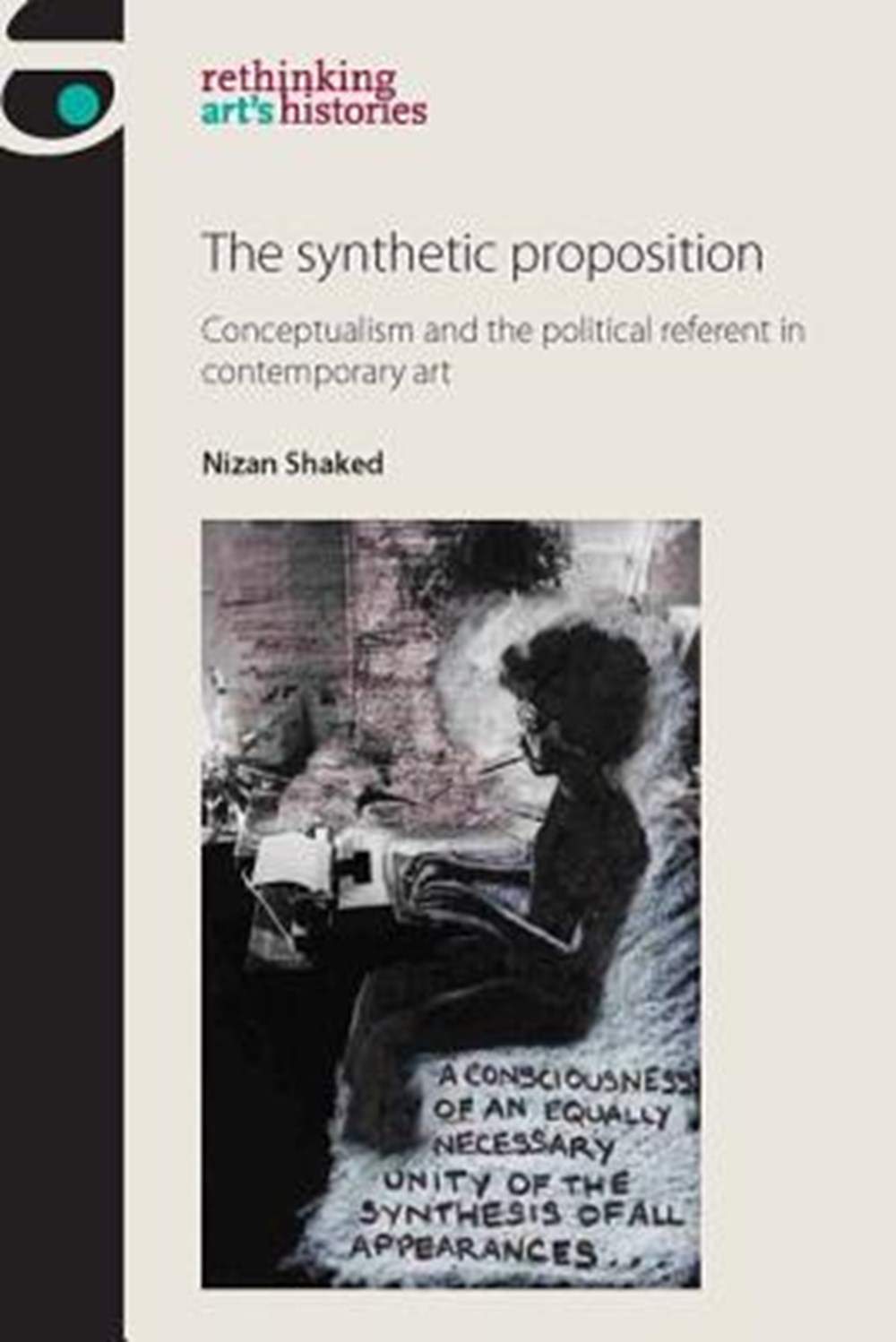 synthetic proposition Conceptualism and the political referent in contemporary art