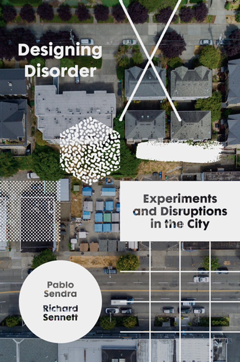 Designing Disorder Experiments and Disruptions in the City