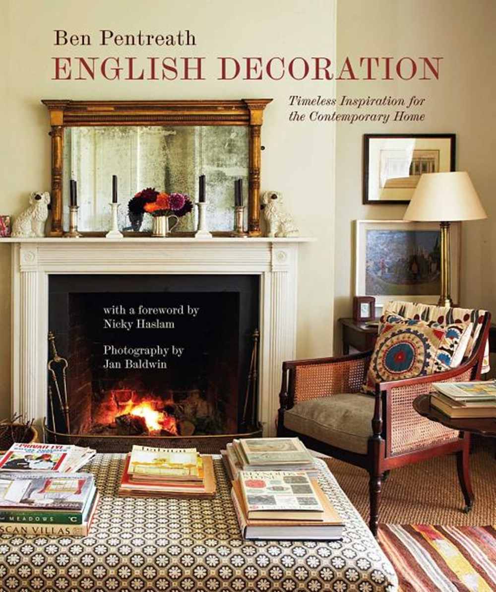 English Decoration Timeless Inspiration for the Contemporary Home