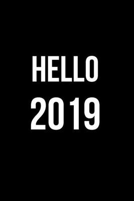 Hello 2019: Blank Line Journal
