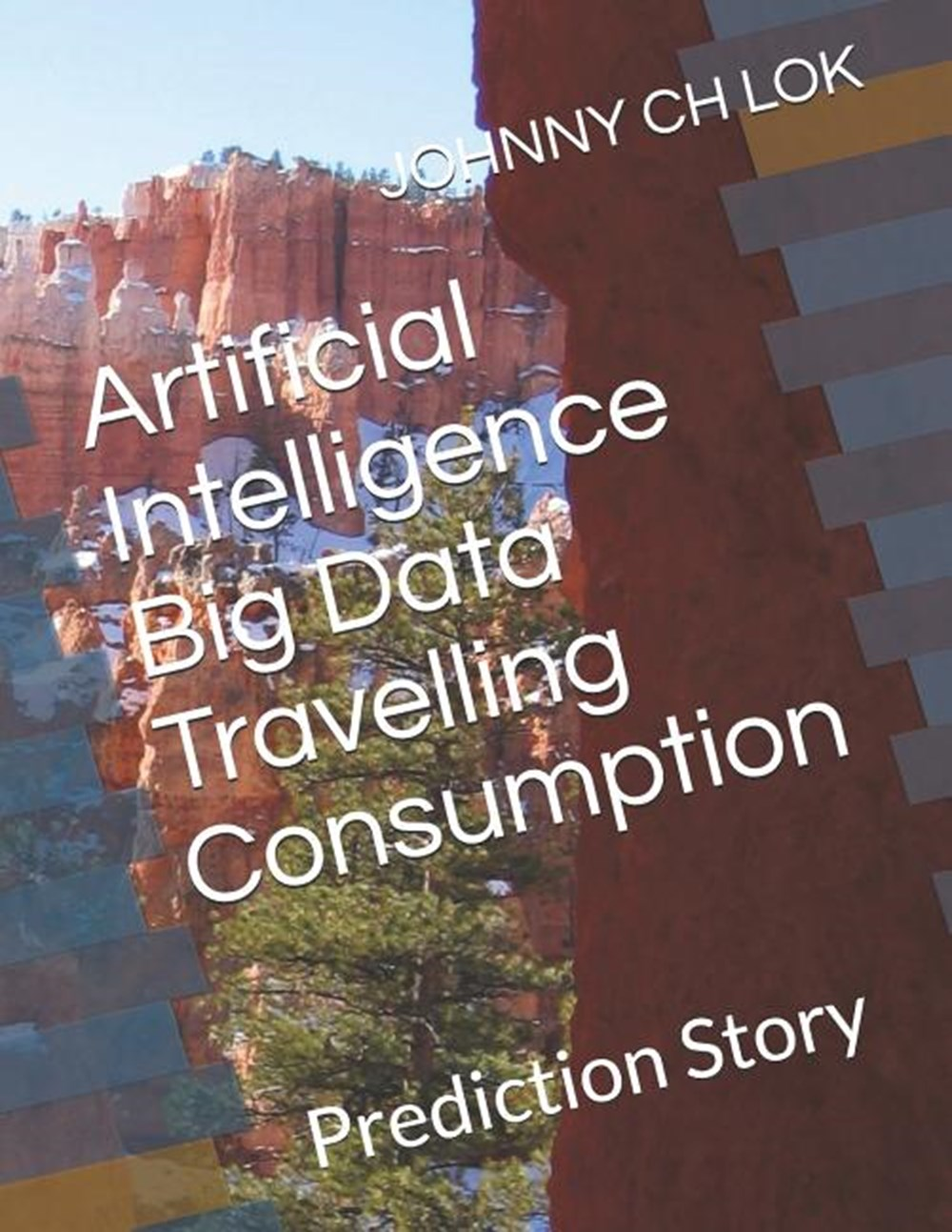 Artificial Intelligence Big Data Travelling Consumption Prediction Story
