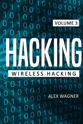 Hacking: Wireless Hacking