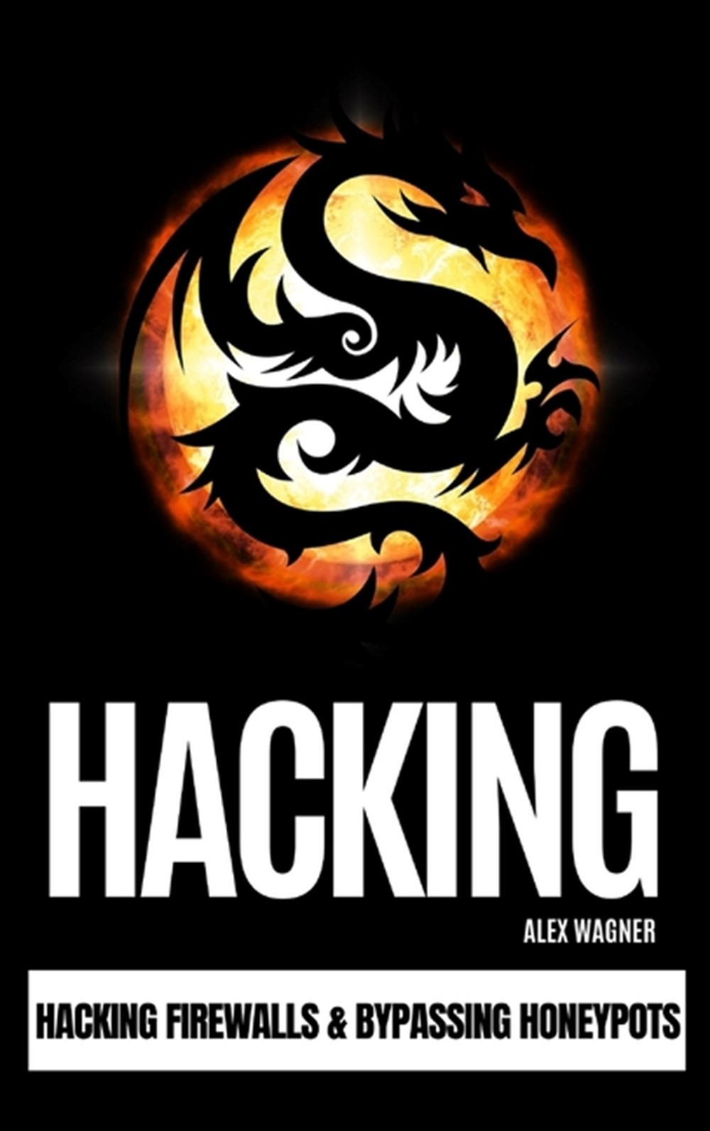 Hacking Hacking Firewalls & Bypassing Honeypots