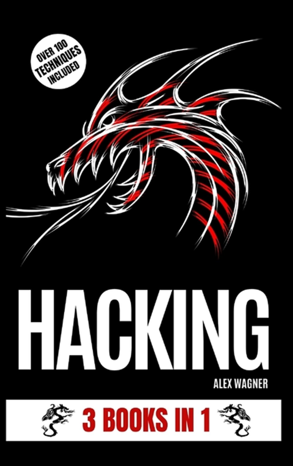 Hacking 3 Books in 1