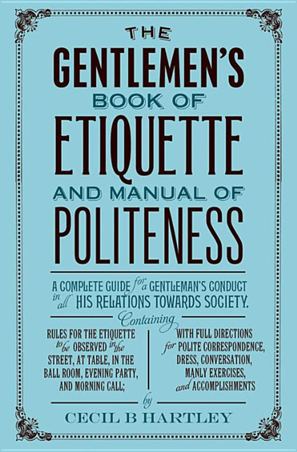 Gentleman's Book of Etiquette and Manual of Politeness