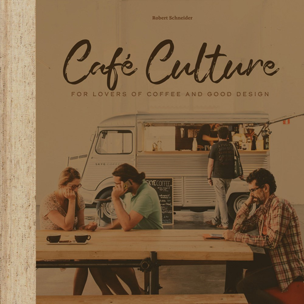 Cafe Culture For Lovers of Coffee and Good Design