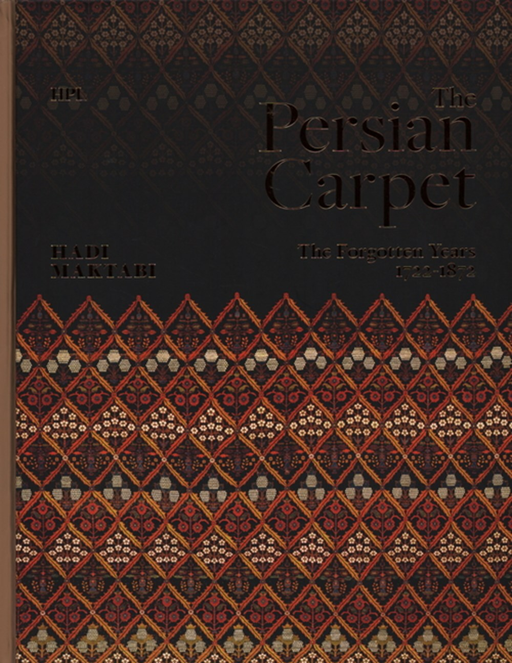 Persian Carpet The Forgotten Years 1722-1872