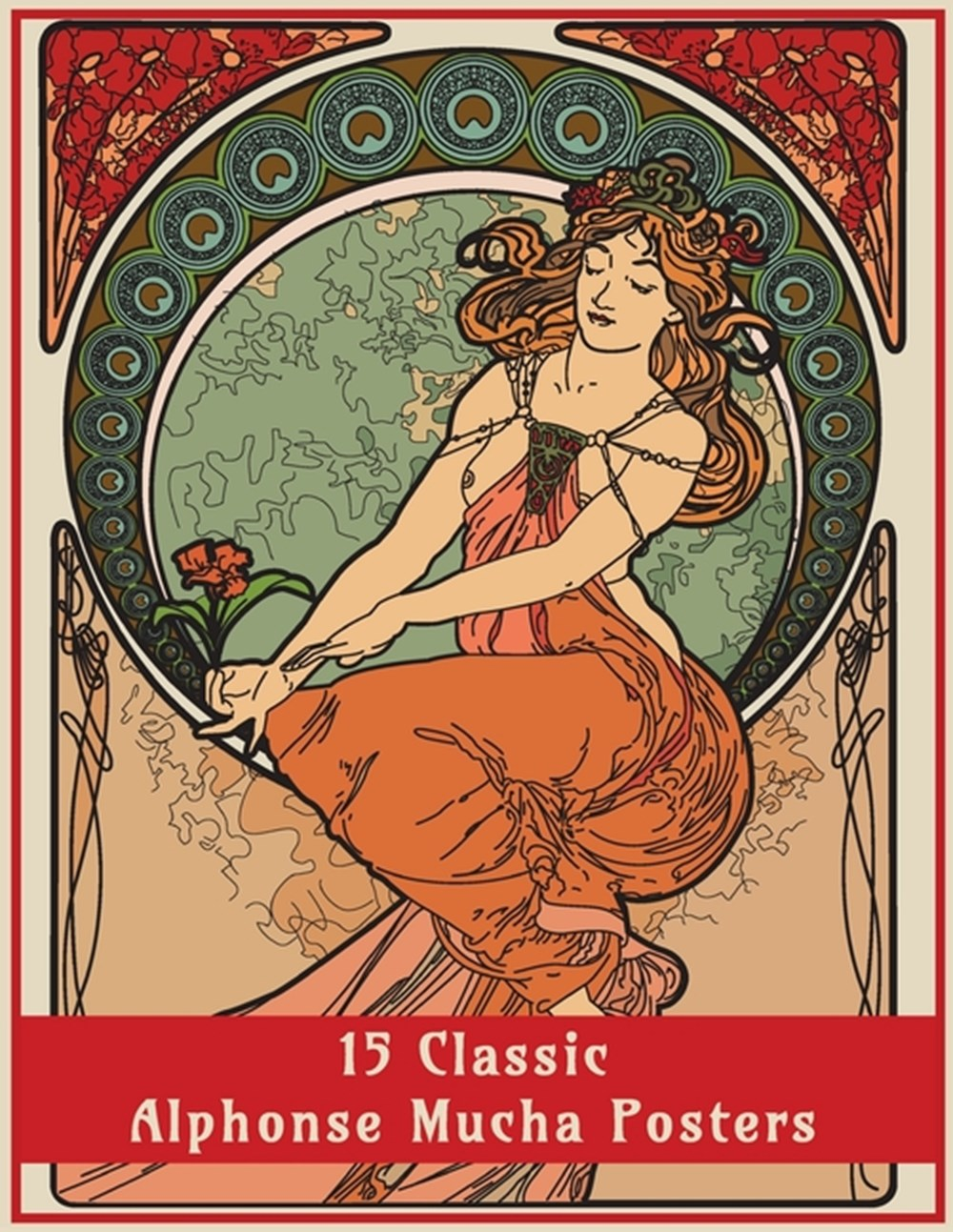 15 Classic Alphonse Mucha Posters An Art Nouveau Coloring Book