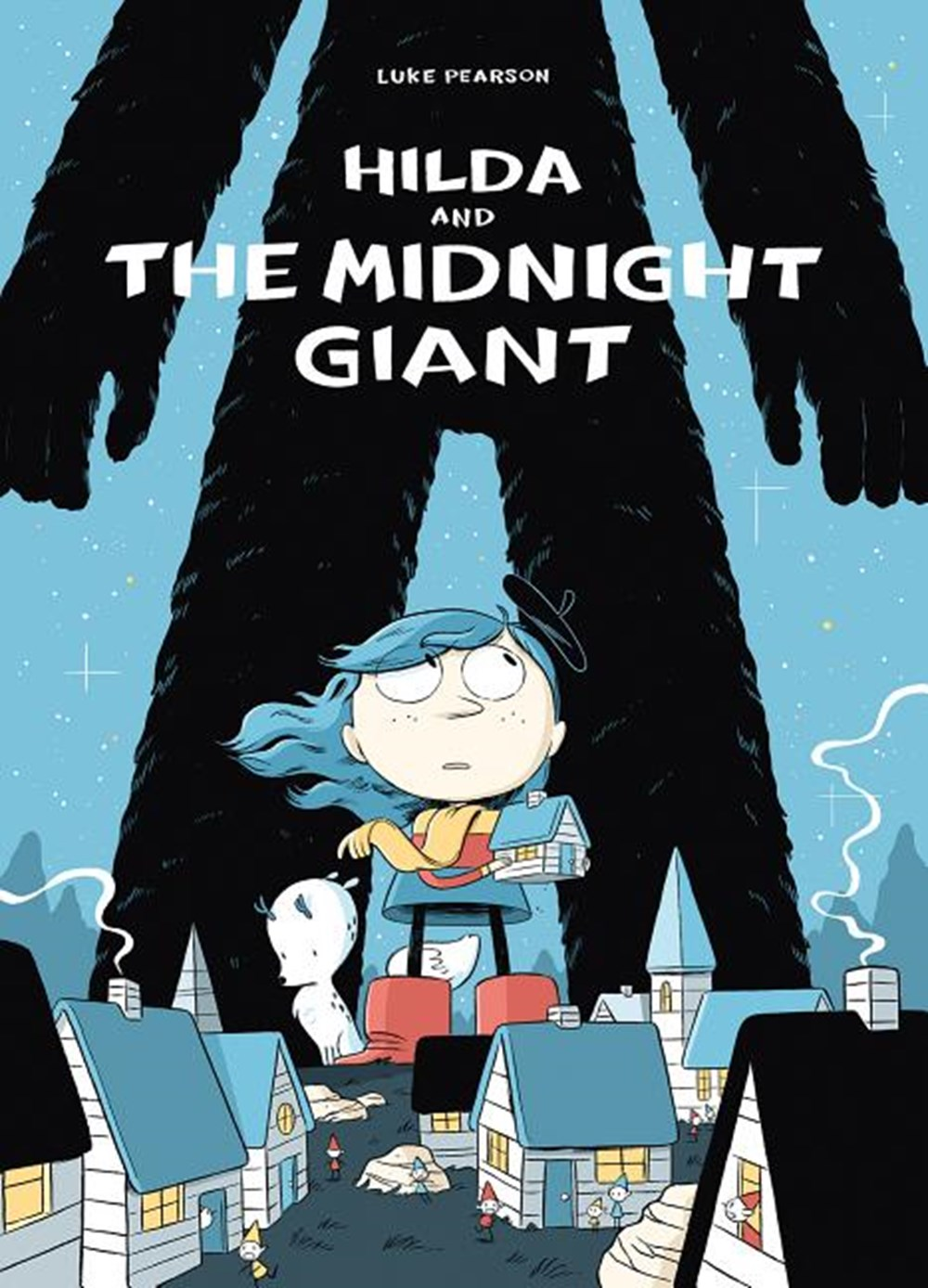 Hilda and the Midnight Giant Book 2