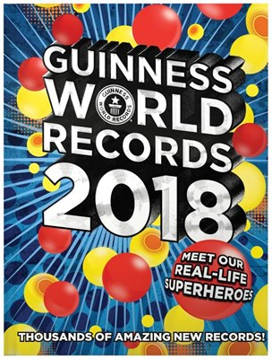 Guinness World Records 2018: Meet Our Real-Life Superheroes (2018)