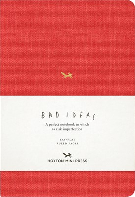 A Notebook for Bad Ideas: Red/Lined: A Perfect Notebook in Which to Risk Imperfection