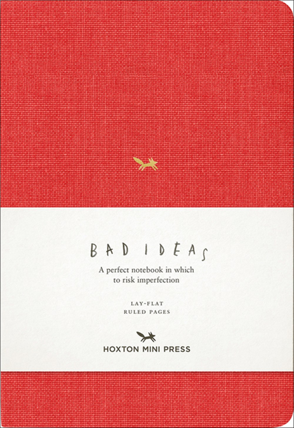 Notebook for Bad Ideas Red/Lined: A Perfect Notebook in Which to Risk Imperfection