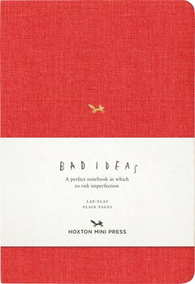 A Notebook for Bad Ideas: Red/Unlined: A Perfect Notebook in Which to Risk Imperfection