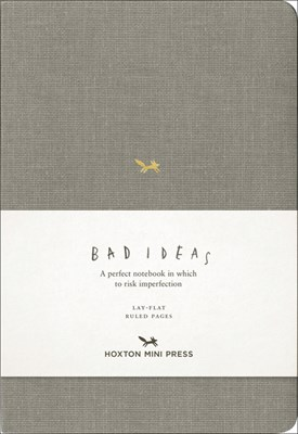 A Notebook for Bad Ideas: Grey/Lined: A Perfect Notebook in Which to Risk Imperfection