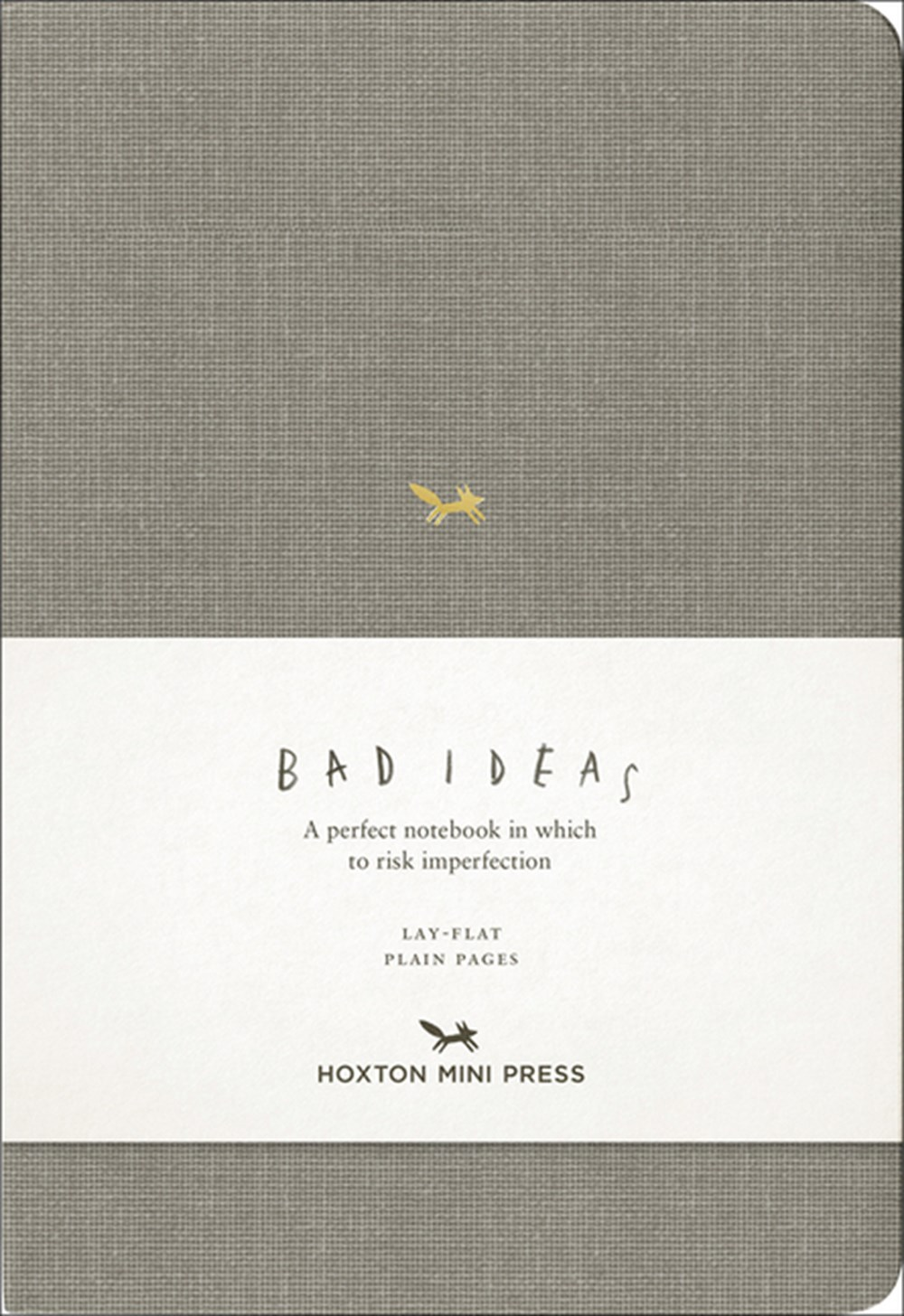 Notebook for Bad Ideas Grey/Unlined: A Perfect Notebook in Which to Risk Imperfection