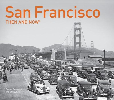 San Francisco Then and Now(r)