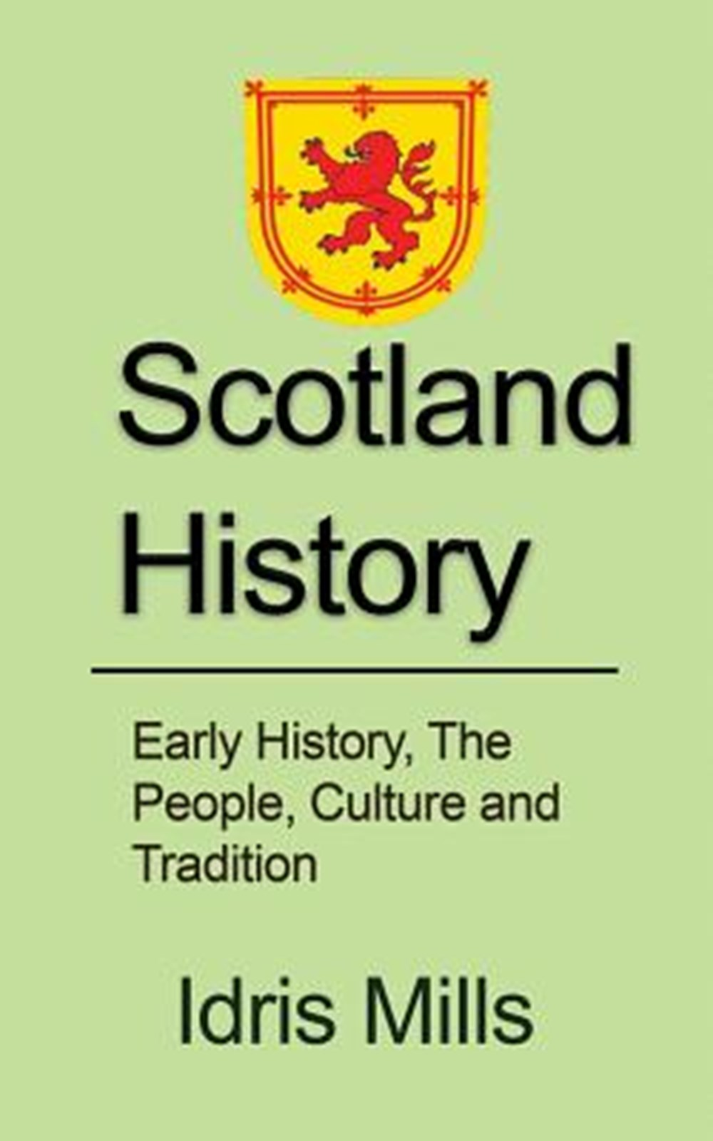 Scotland History Early History, The People, Culture and Tradition