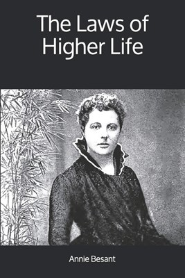 The Laws of Higher Life