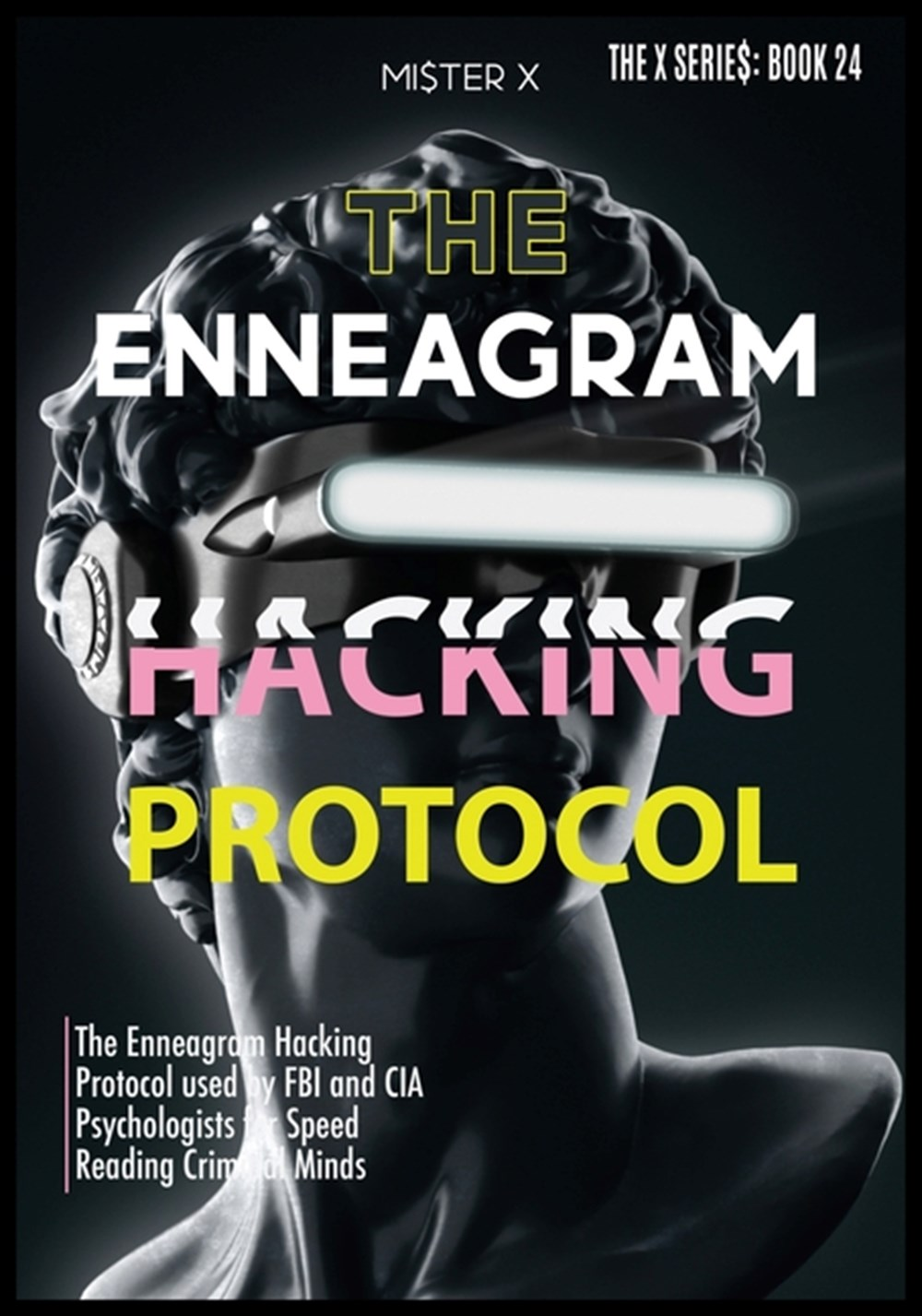 Enneagram The Enneagram Hacking Protocol used by FBI and CIA Psychologists for Speed Reading Crimina
