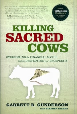 Killing Sacred Cows: Overcoming the Financial Myths That Are Destroying Your Property