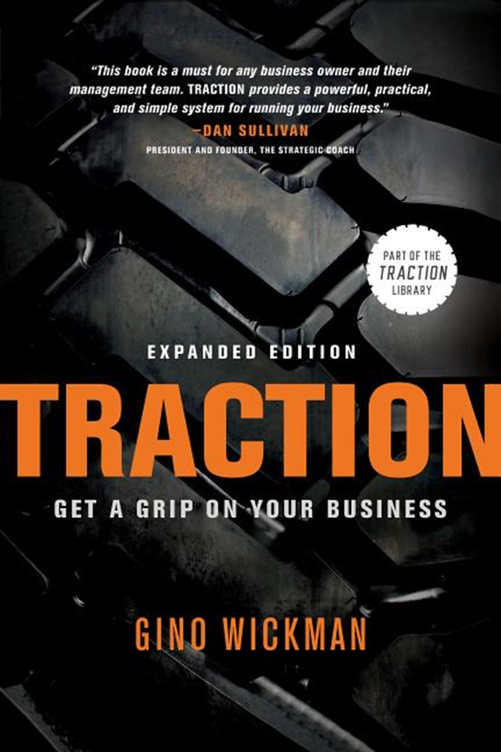 Traction Get a Grip on Your Business (Expanded)