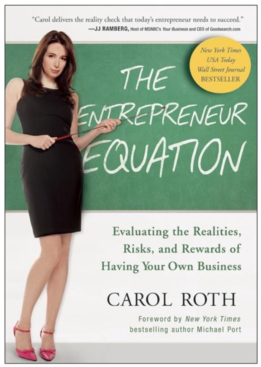 Entrepreneur Equation Evaluating the Realities, Risks, and Rewards of Having Your Own Business