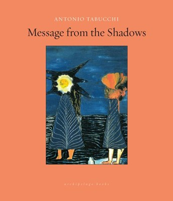Message from the Shadows: Selected Stories