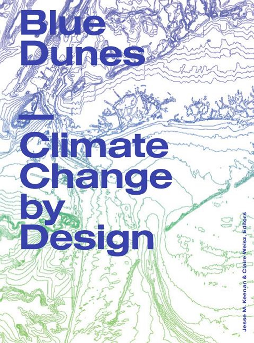 Blue Dunes Climate Change by Design