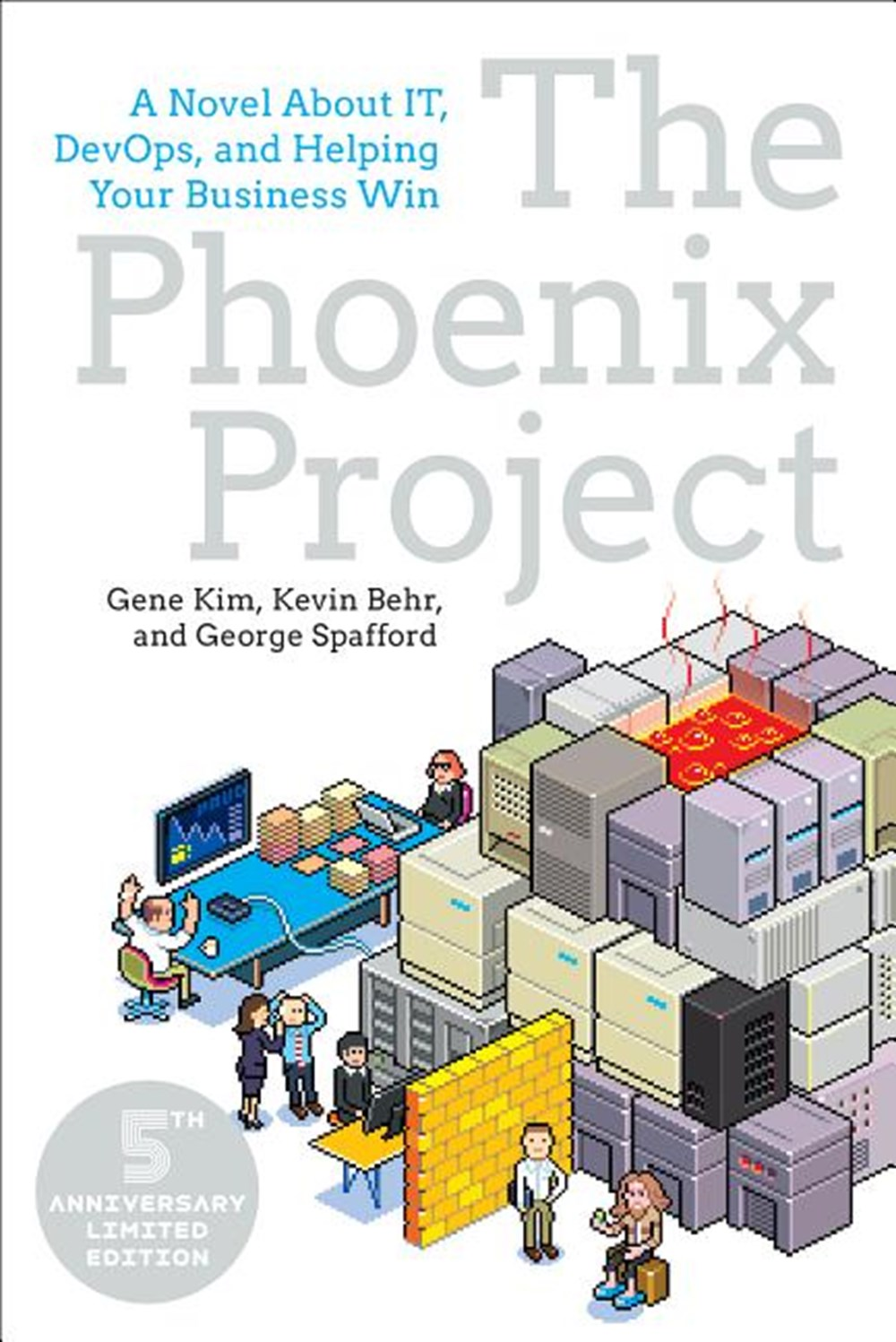 Phoenix Project A Novel about It, Devops, and Helping Your Business Win (Anniversary)