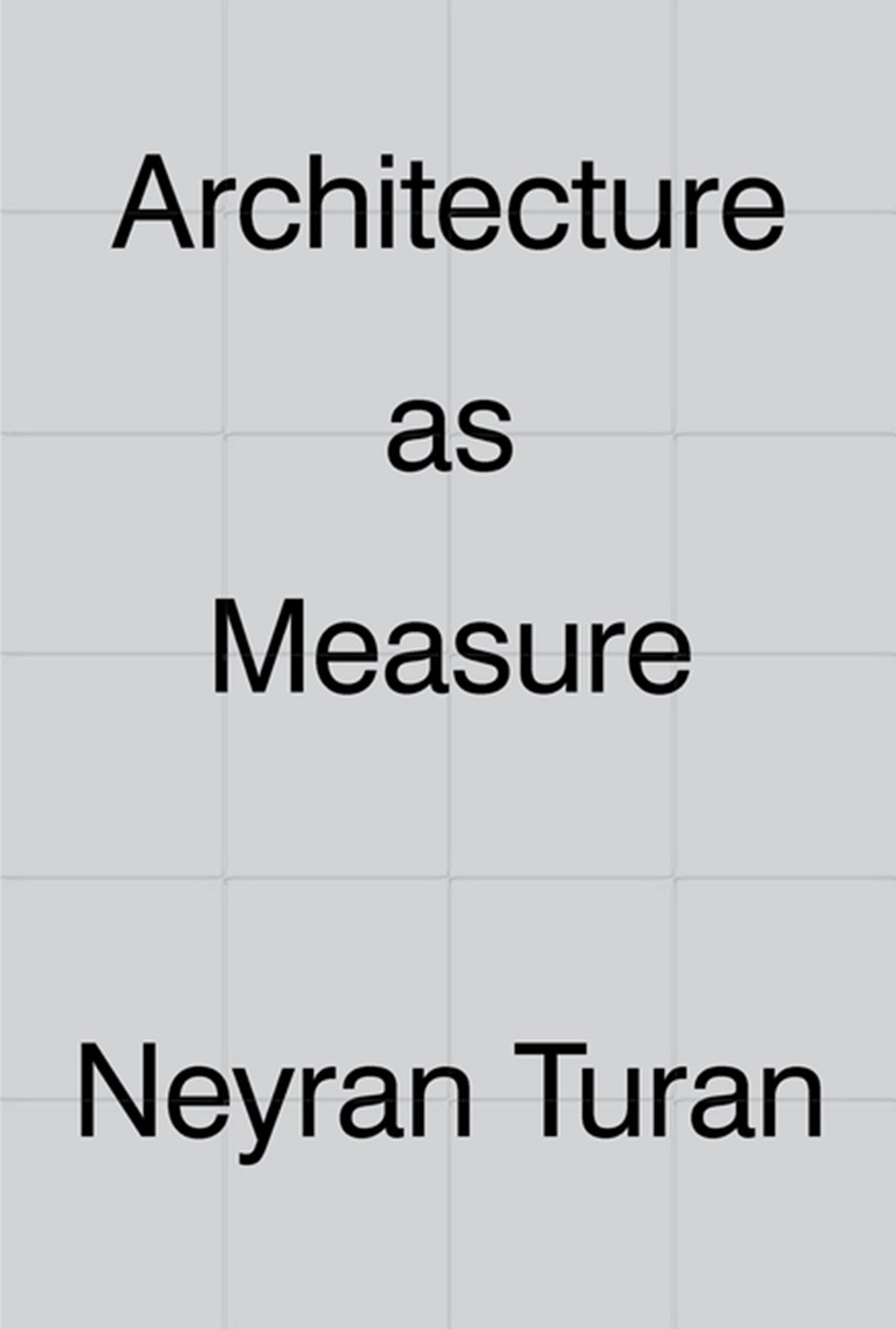 Architecture as Measure