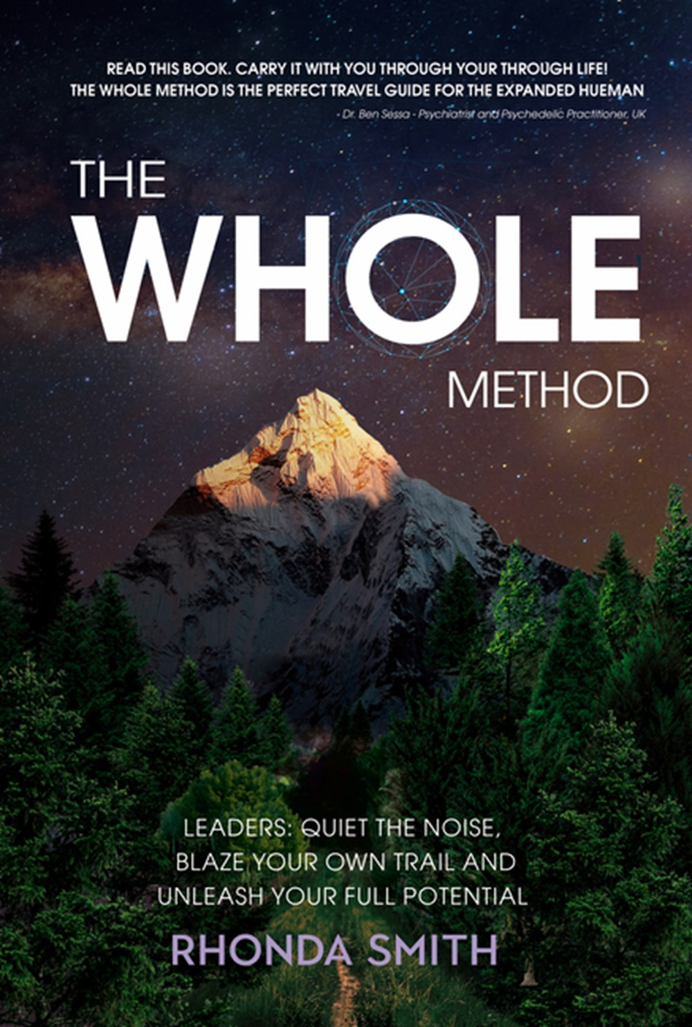 1950367088 Whole Method Leaders Quiet The Noise Blaze Your Own Trail And Expand Into Your Full P By Rhonda Smith
