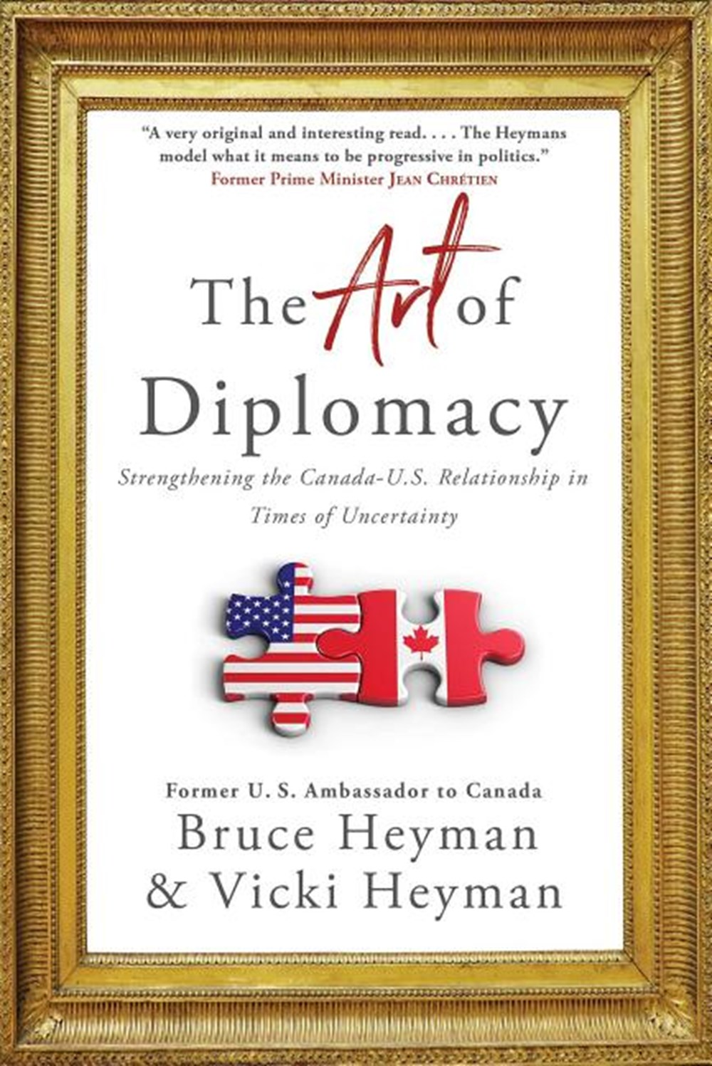 Art of Diplomacy Strengthening the Canada-U.S. Relationship in Times of Uncertainty
