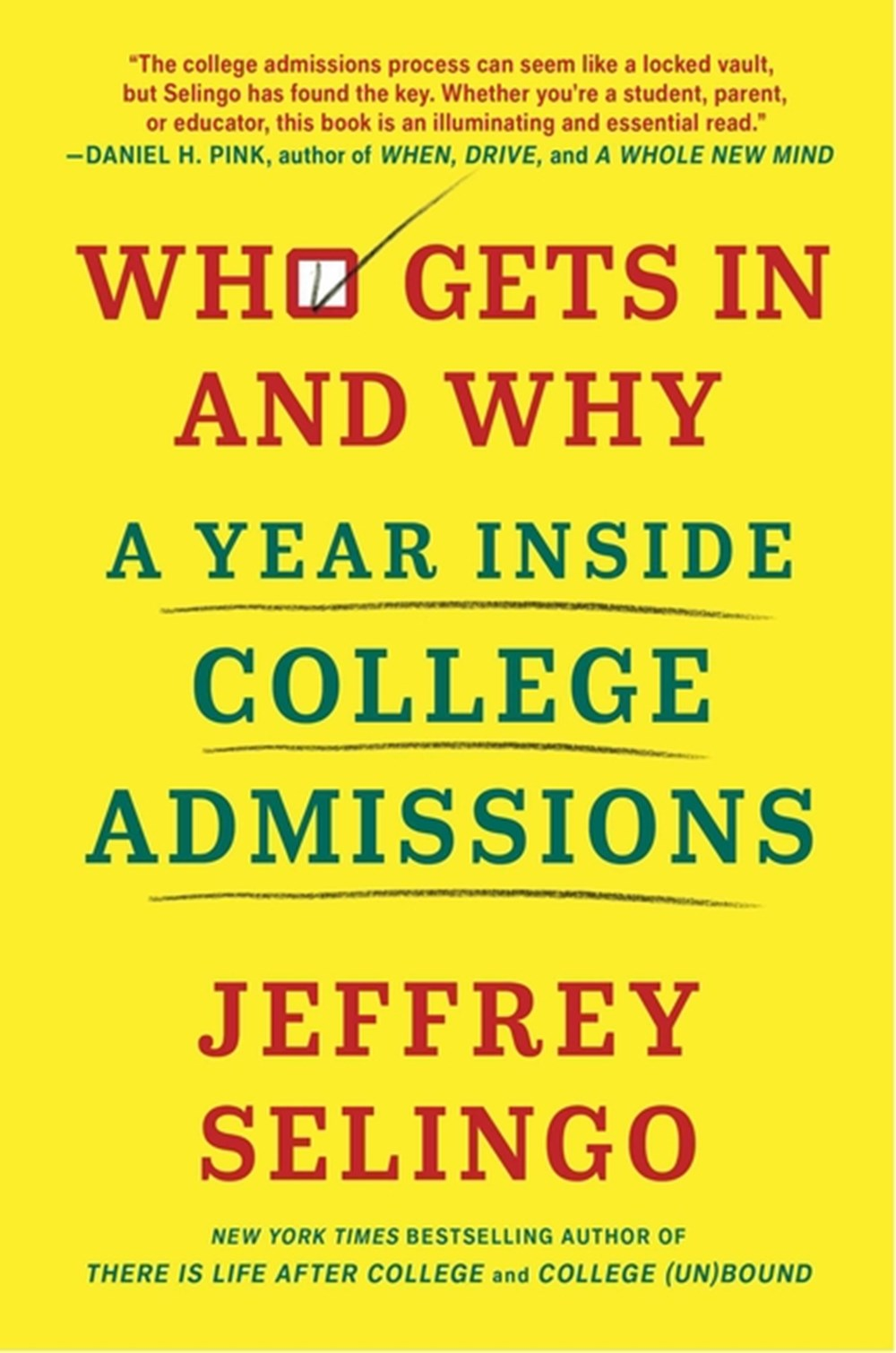 Who Gets in and Why A Year Inside College Admissions