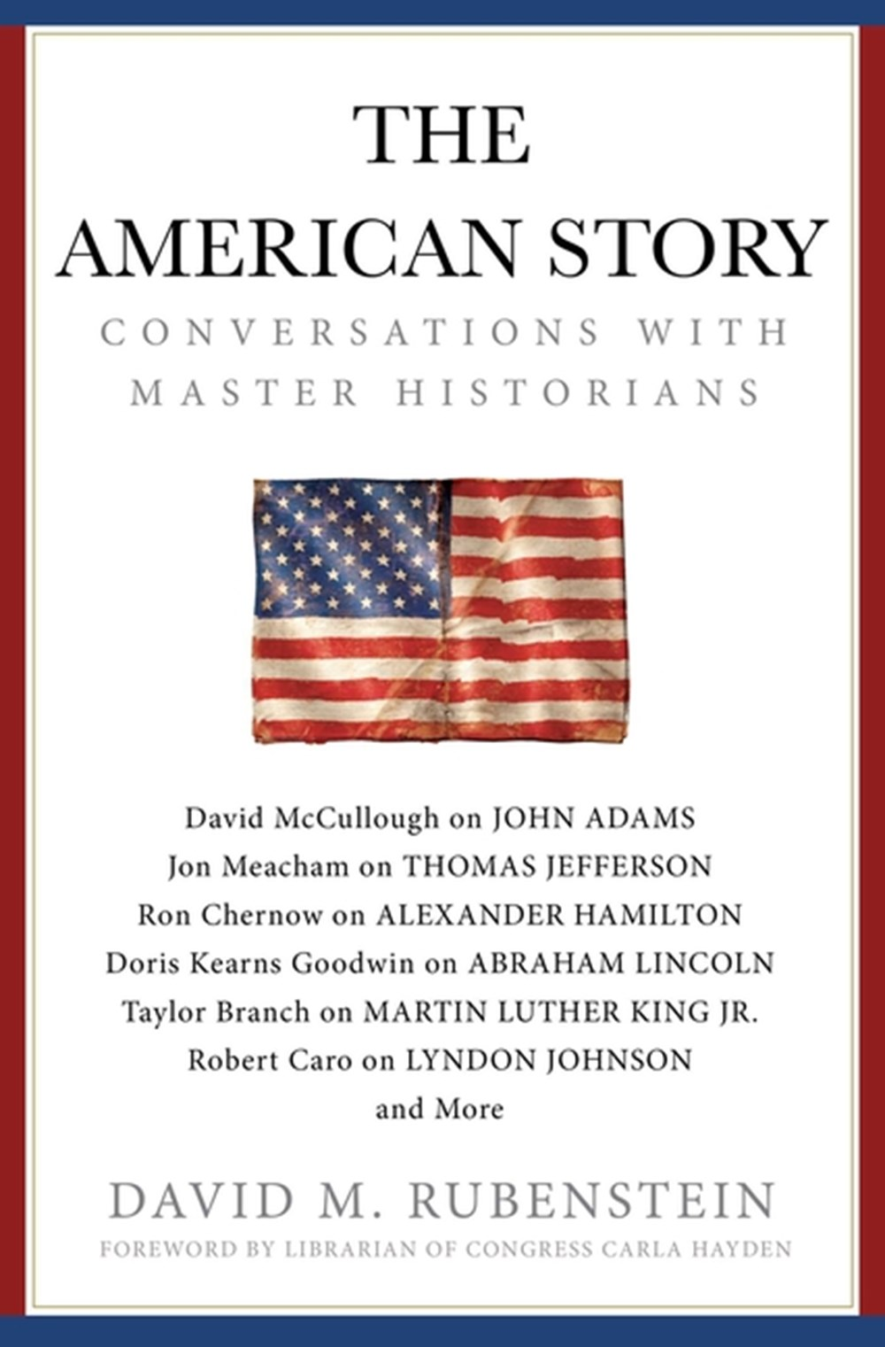 American Story Conversations with Master Historians