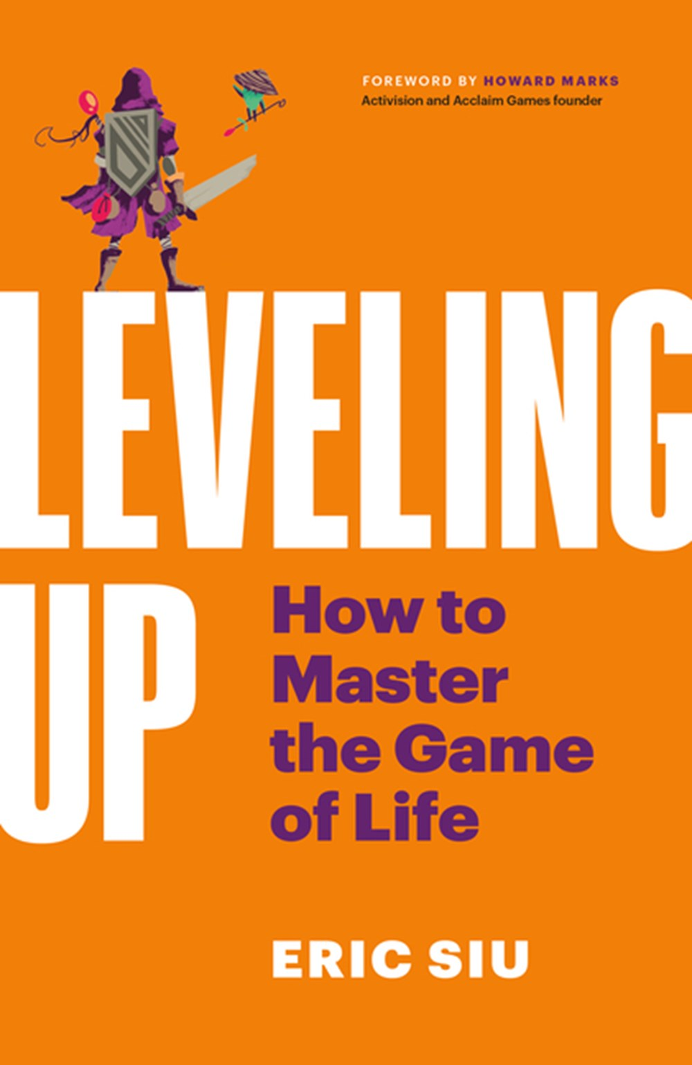 Leveling Up How to Master the Game of Life