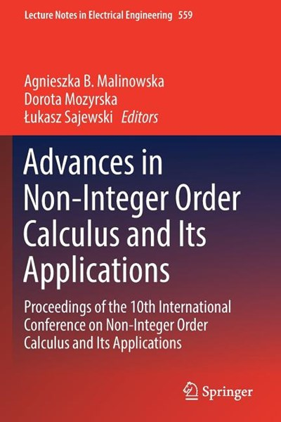 Advances in Non-Integer Order Calculus and Its Applications: Proceedings of the 10th International Conference on Non-Integer Order Calculus and Its Ap