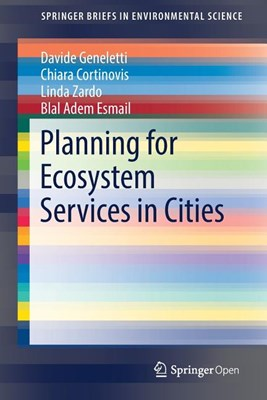 Planning for Ecosystem Services in Cities