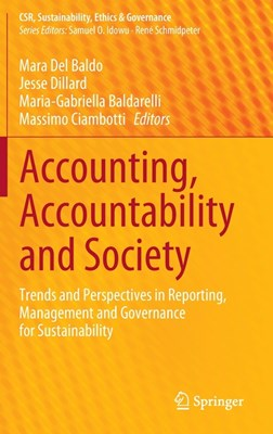 Accounting, Accountability and Society: Trends and Perspectives in Reporting, Management and Governance for Sustainability