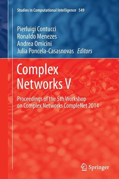 Complex Networks V: Proceedings of the 5th Workshop on Complex Networks Complenet 2014