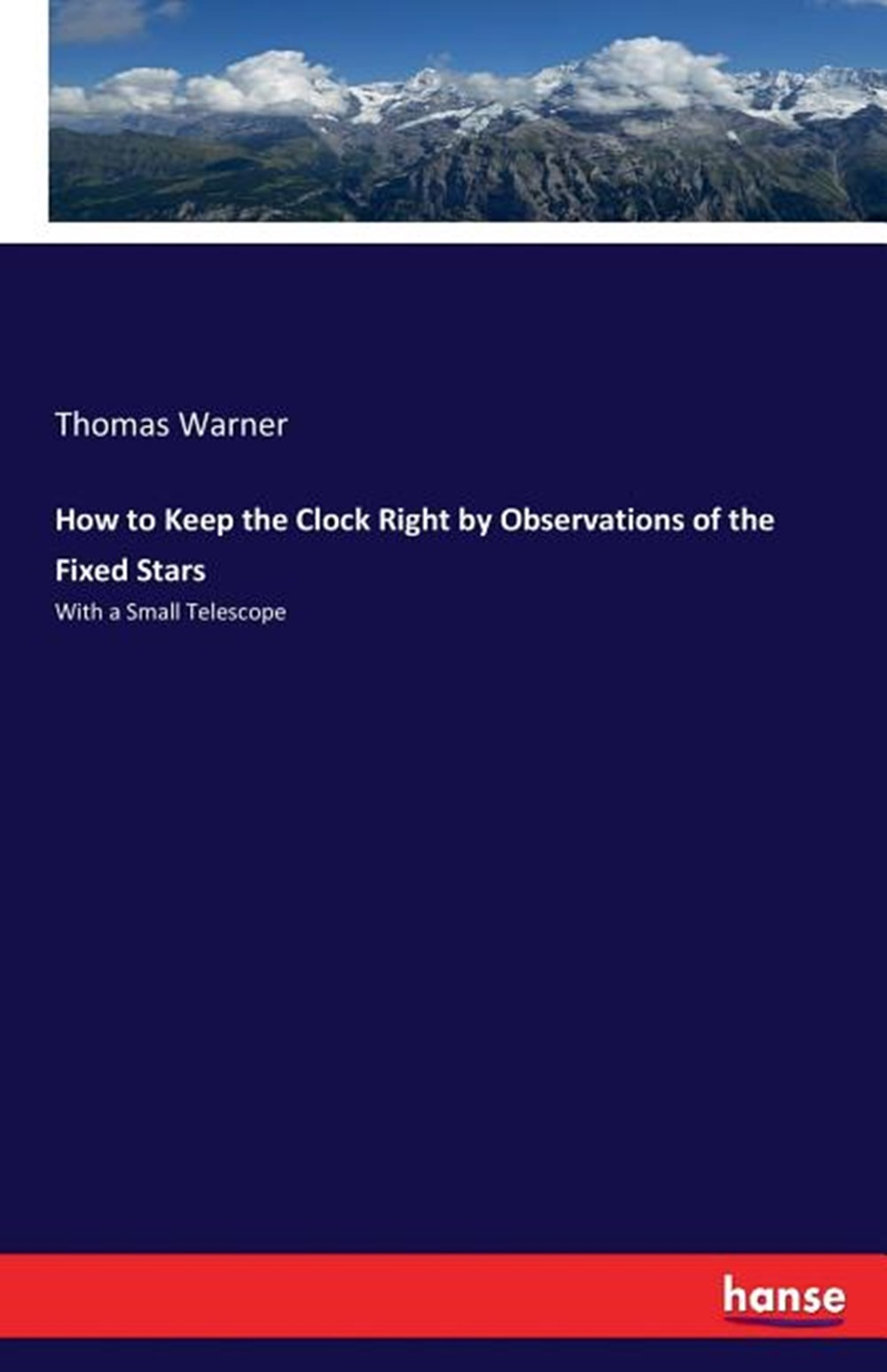 How to Keep the Clock Right by Observations of the Fixed Stars With a Small Telescope