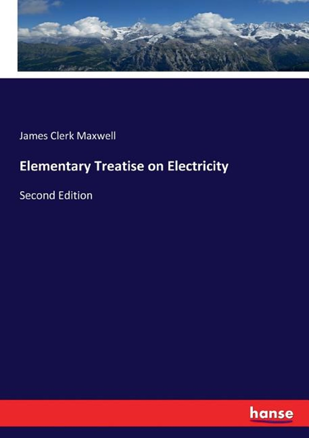Elementary Treatise on Electricity Second Edition