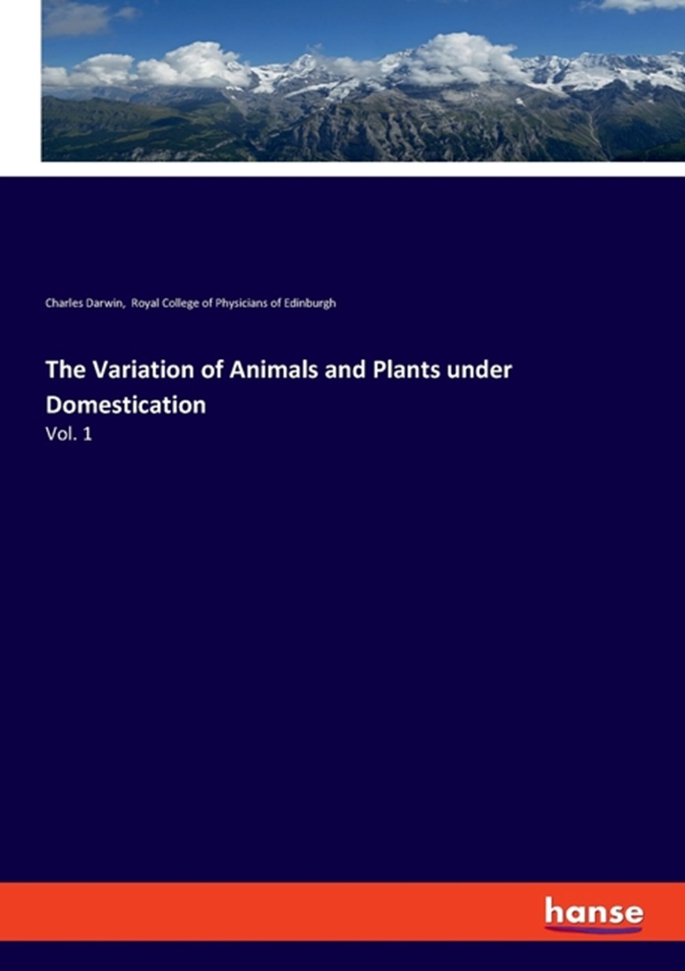 Variation of Animals and Plants under Domestication Vol. 1