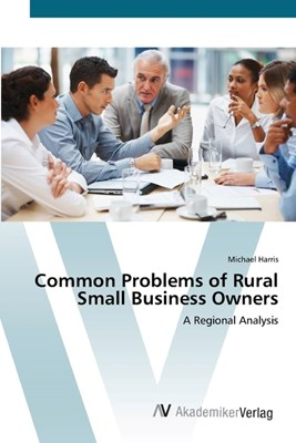 Common Problems of Rural Small Business Owners