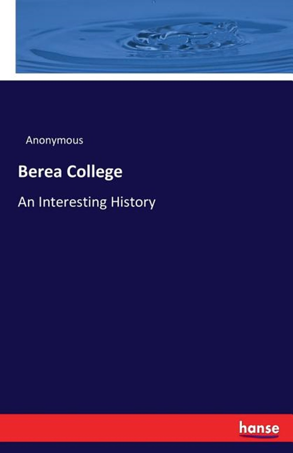 Berea College An Interesting History